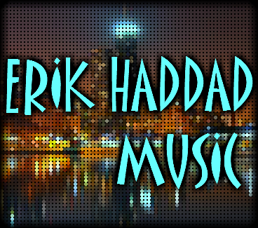 Erik Haddad Music TV Composer